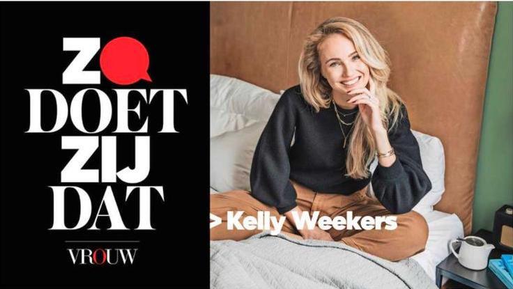 Zo doet zij dat Podcast Vrouw Telegraaf Kelly Weekers